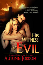 His Witness to Evil -- Autumn Jordon